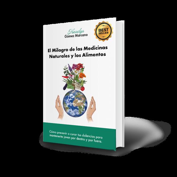 Best-Seller-Amazon-Libro-El-Milagro-de-las-Medicinas-Naturales-y-los-Alimentos-Karels-Bienestar-Karelys-Gomez-Marcano
