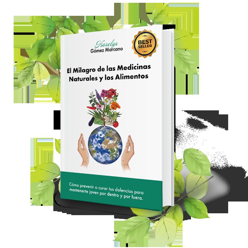 Libro El Milagro de las Medicinas Naturales y los Alimentos